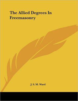 Allied Degrees in Freemasonry