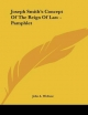 Joseph Smith's Concept of the Reign of Law - Pamphlet - John A Widtsoe