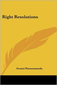 Right Resolutions - Swami Paramananda