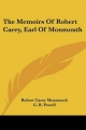 Memoirs of Robert Carey, Earl of Monmouth - Robert Carey Monmouth; G H Powell