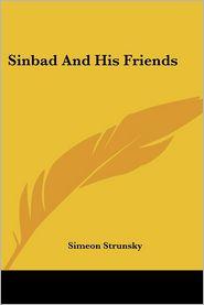 Sinbad and His Friends - Simeon Strunsky
