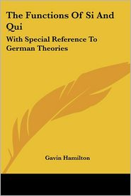 Functions of SI and Qui: With Special Reference to German Theories - Gavin Hamilton