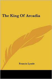 King of Arcadia