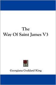 Way of Saint James V3 - Georgiana Goddard King