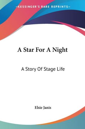 Star for a Night: A Story of Stage Life
