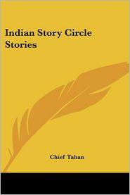 Indian Story Circle Stories - Chief Tahan