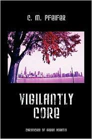 Vigilantly Core - C M Pfeifer