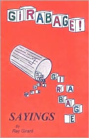 Girabage - Raymond G Girard