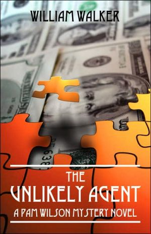 The Unlikely Agent - William Walker