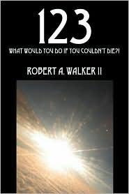 123 - Robert A Walker Ii