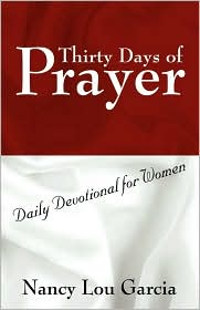 Thirty Days of Prayer: Daily Devotional for Women