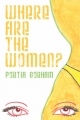 Where Are The Women - Portia Gorham