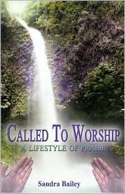 Called To Worship - Sandra Bailey