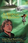 A Bridge of Doom: The Hostage Prince; Agents of the Dark One; Enchanter's Lot