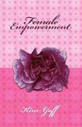 Female Empowerment - A Personal Journey