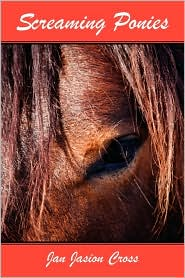 Screaming Ponies - Jan Jasion Cross