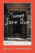 Sweet Jane Doe