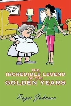 The Incredible Legend of the Golden Years - Johnson, Roger