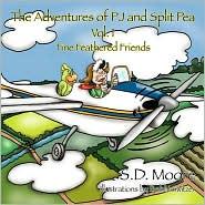 The Adventures Of Pj And Split Pea Vol. I - S.D. Moore, Bobbi Switzer (Illustrator)