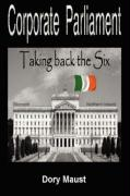 Corporate Parliament: Taking Back the Six