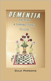 Dementia - Dale Parsons