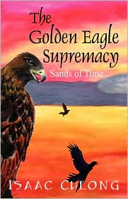 The Golden Eagle Supremacy - Isaac Cheong