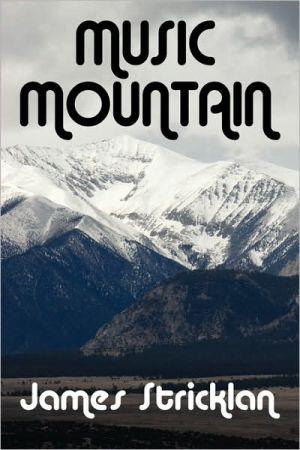 Music Mountain - James Stricklan