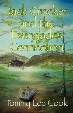 Jack Crocker and the Everglades Connection - Cook, Thomas Lee