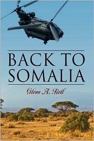 Back To Somalia - Glenn A Bell