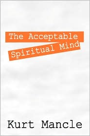 The Acceptable Spiritual Mind