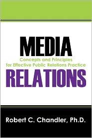 Media Relations - Robert C Chandler Phd