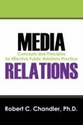 Media Relations: Concepts and Principles for Effective Public Relations Practice