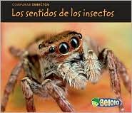 Los sentidos de los insectos - Charlotte Guillain