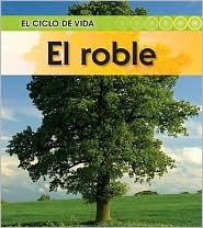 El roble - Angela Royston