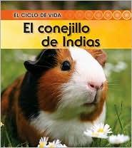 El conejillo de Indias (Guinea Pig) - Angela Royston