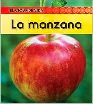 La manzana (Apple) - Angela Royston
