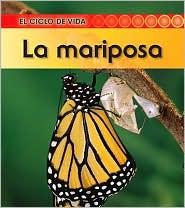 La mariposa (Butterfly) - Angela Royston