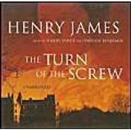 The Turn of the Screw - James, Jr. Henry