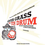The Tin Drum: A New Translation by Breon Mitchell - Günter Grass