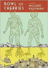 Bowl of Cherries - Millard Kaufman, Read by Bronson Pinchot