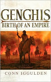 Genghis: Birth of an Empire (Genghis Khan: Conqueror Series #1) - Conn Iggulden, Read by Stefan Rudnicki