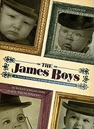 The James Boys: A Novel Account of Four Desperate Brothers