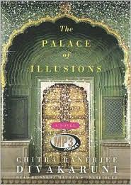 The Palace of Illusions - Chitra Banerjee Divakaruni, Read by Sneha Mathan