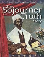 The Sojourner Truth Story: Expanding and Preserving the Union