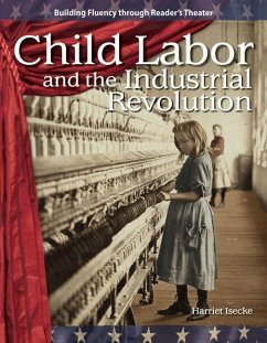 Child Labor and the Industrial Revolution - Isecke, Harriet