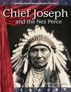 Chief Joseph and the Nez Perce - Kathleen E. , Bradley Bradley, Kathleen E.