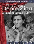 The Great Depression: A Migrant Mother�s Story: The 20th Century (Building Fluency Through Reader's The