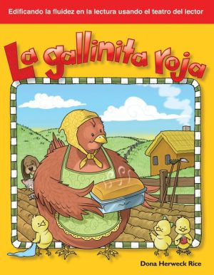 La gallinita roja (The Little Red Hen) - Dona Rice
