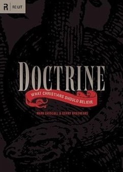 Doctrine: What Christians Should Believe - Driscoll, Mark Breshears, Gerry