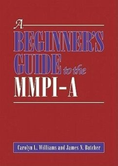 A Beginner's Guide to the MMPI-A - Williams, Carolyn L. Butcher, James N.